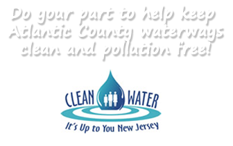 Do your part to keep Atlantic County waterways clean and pollution free! Clean Water New Jersey